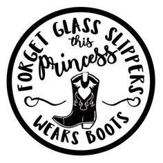 Excited to share this item from my shop: Princess Wears Boots svg No Glass Slippers svg cowgirl svg princess Cricut Vinyl, Svg Files For Cricut, Vinyl Decals, Car Decals, Vinyl Crafts, Vinyl Projects, Welding Projects, Foto Cowgirl, Estilo Country