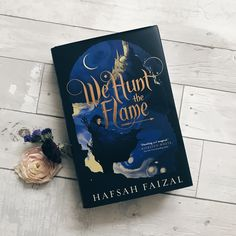 We're with our book date WE HUNT THE FLAME a stunning debut from Hafsah Faizal, a gripping story of discovery, conquering fear, and taking identity into your own hands.
