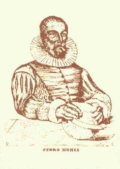 PEDRO NUNES: conocido también por su nombre latino como Petrus Nonius y en Salamanca, donde dio clases, como Pedro Núñez, fue un matemático, astrónomo y geógrafo portugués, uno de los más importantes del siglo XVI. Escribió obras dentro de las ciencias tales como astronomía, álgebra y geografía, sus obras completas fueron publicadas con el título Petri Nonii Opera.