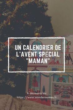 """Un Calendrier de l'Avent spécial """"Maman"""" - Wondermomes"""