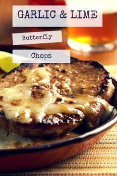 Fast and Easy Garlic & Lime Butterfly Chops.