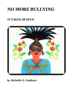 50 Young girls have come together to help stop (BULLYING) and racist relationships in America. The mission is to try and wake up other people who have ignored this growing disease called Suicide. Each girl expresses her feelings inside this book to explain how families are dealing with Bullies in America. No bullying please. (Ages 5-20 For Teens Against Bullying.) There have been many young girl's who have been cyber bullied on social websites. NO MORE BULLYING ... has been written to help…