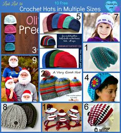 10 free crochet hat patterns in multiple sizes. Preemie, newborn, baby, child, teen and adult hat sizes.