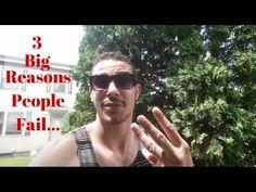 3 Big Reasons People Fail
