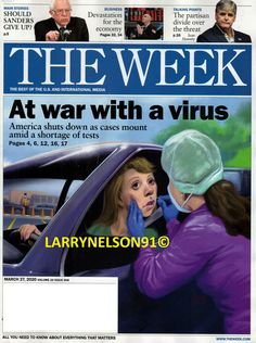 THE WEEK MAGAZINE MARCH 27 2020 PANDEMIC WAR WITH VIRUS ECONOMY SANDERS TRUMP TW The Week Magazine, Sean Hannity, Talking Points, Cover Pics, Magazines, March, Inspiration, Journals, Biblical Inspiration