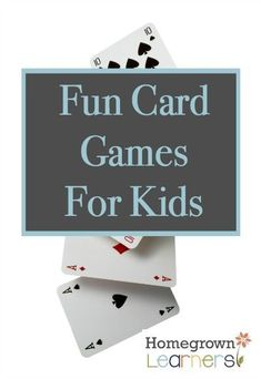 Fun Card Games for Kids — Homegrown Learners Math Card Games, Card Games For Kids, Kids Cards, Activities For Kids, Dice Games, Fun Games, Homeschool Curriculum Reviews, Homeschool Math, Homeschooling