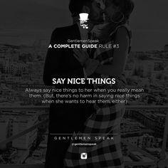 #gentlemenspeak #gentlemen #quotes #follow #guide #rule #gentlemenguide #inspirational #motivational #compliment #saynicethings #woman #couple #together #city #kiss #suit