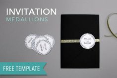 DIY invitation medallions! Free Printable