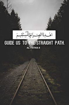 ❝Guide Us To The Straight Path.❞  ~ Quran Al-Fatiha | 6 ~