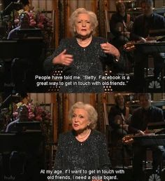 Betty White on social networking. Oh Betty White. I Smile, Make Me Smile, Funny Quotes, Funny Memes, Quotes Pics, Funny Videos, Humour Quotes, Funniest Quotes, Son Quotes