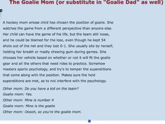 Just for Goalie Mom or Dad!