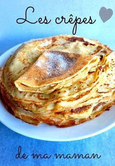 The crepes of my mom - Recettes que j'aime - French Desserts, Köstliche Desserts, Delicious Desserts, Yummy Food, Slow Cooking, Cooking Recipes, Best Pancake Recipe, Desserts With Biscuits, Food Porn