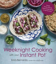 Buy Weeknight Cooking with Your Instant Pot: Simple Family-Friendly Meals Made Better in Half the Time by Kristy Bernardo and Read this Book on Kobo's Free Apps. Discover Kobo's Vast Collection of Ebooks and Audiobooks Today - Over 4 Million Titles! Personal Chef, Tasty Dishes, Pot Roast, Instant Pot, Healthy Recipes, Healthy Gourmet, Thai Recipes, Fish Recipes, Keto Recipes