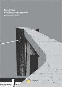 Prezzi e Sconti: Il #triangolo di pier luigi nervi edito da Iperedizioni  ad Euro 11.90 in #Libro #Arte architettura e fotografia