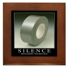 Silence is golden.duct tape is silver. Not that I'd ever duct tape anyone's mouth, but it's still funny. The 1975, Blunt Cards, Georg Christoph Lichtenberg, Funny Motivational Quotes, Quotable Quotes, Inspirational Quotes, Random Quotes, Book Quotes, Silence Is Golden