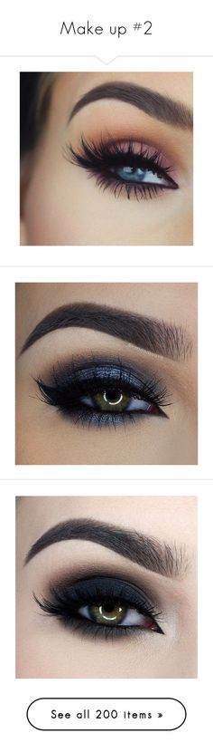 """""""Make up #2"""" by bvblunaticfringe ❤️ liked on Polyvore featuring beauty products, makeup, eyes, beauty, nail care, nail treatments, nails, eye makeup, make and eyebrow cosmetics"""