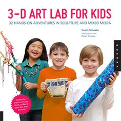 Sculpture and three-dimensional art for artist of all ages including fun projects using paper, cardboard, clay, plaster, fiber, beads and mo...
