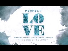 """Perfect Love"" by Lisa Harper from RightNow Media"