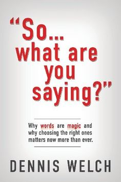 So...What Are You Saying?, http://www.amazon.com/dp/1939828988/ref=cm_sw_r_pi_awdl_6Wo7ub0MH7Y2R