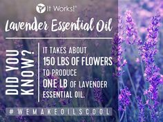 150lbs... that's a LOT of flowers! We love our It Works! Lavender Essential Oil, do you? #WeMakeOilsCool