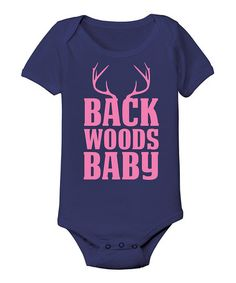 Look what I found on #zulily! Navy 'Back Woods Baby' Bodysuit - Infant by Country Casuals #zulilyfinds
