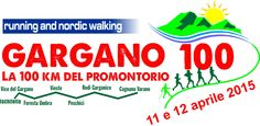 «Gargano 100», la 100 km del promontorio - http://blog.rodigarganico.info/2015/attualita/gargano-100-la-100-km-del-promontorio/