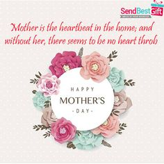 Mother is the heartbeat in the home; and without her, there seems to be no heart throb. Love You Mom Quotes, Mothersday Quotes, I Love My Mother, India Online, Heartbeat, Happy Mothers Day, Birthday Gifts, Best Gifts, Anniversary