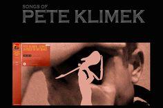 Songs Of PETE KLIMEK