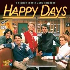 Happy Days TV Show Cast - I loved this show because of Scott Baio!!