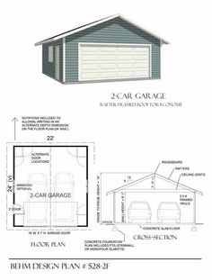 Two Car Garage With Rafter Framed Roof Plan 528-2F 22' x 24' by Behm Design