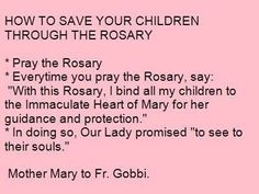 Saving Your Children w/ The Rosary