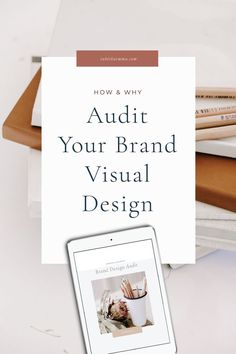 Why you need to Audit your Brand Design Create A Brand Logo, Creating A Brand, Blog Design, Brand Design, Design Design, Creative Business, Business Tips, Business Cards, Brand Identity