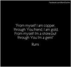 Poetry Friendship, Famous Friendship Quotes, Famous Quotes, Rumi Quotes Life, Rumi Love Quotes, Poetry Quotes, Jalaluddin Rumi, Rumi Poetry, Pretty Words