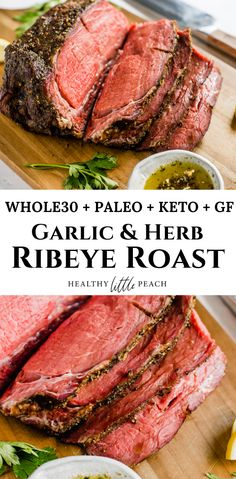 This Garlic & Herb Ribeye Roast is extremely tender, and full of flavorful. This ribeye roast recipe is super easy and can be either smoked on your Traeger or roasted in the oven. It is Whole30. Keto and Paleo compliant. #ribeyeroast #roast #garlicandherbroast #paleorecipes #ketorecipes #whole30recipes #recipes #dinnerrecipes #traegerrecipes