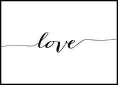 Poster in Schwarz-Weiß mit dem Text Love. Online kaufen.