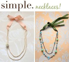 fold your long necklaces in half and add ribbon!