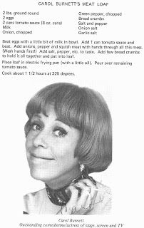 """Carol Burnett meatloaf - this leads to a funny blog with lots of pics of 70""""s celebrities"""