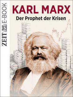 ZEIT GESCHICHTE E-Book: Karl Marx, sein Leben und seine Thesen neu entdeckt
