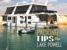Packing Tips for Lake Powell   This Lady's House