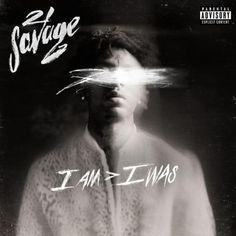 21 Savage - i am > i was Release - December 2018 Genre - Hip-Hop/Rap Quality - 320 kbps CBR Tracklist : . Top Albums, Hip Hop Albums, Best Albums, Music Albums, Album Songs, Rap Album Covers, Music Covers, Savage Lyrics, Metro Boomin