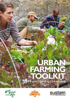 London Grows Wild is a practical guide to help urban food growers incorporate wildlife-friendly practices and principles into their gardens. Farm Projects, Sustainable Food, Grow Your Own Food, Urban Farming, Sustainability, Wildlife, Gardens, London, Lifestyle