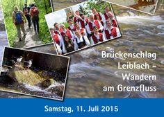 Brückenschlag Leiblach - Neue Wanderrouten am Grenzfluss - Leiblachtal erleben
