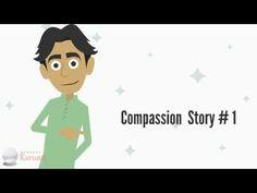 Compassion Story 1 - Karuna - YouTube