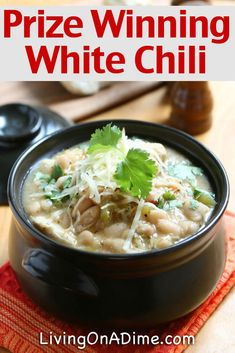 Prize Winning Best White Chili Recipe - Living on a Dime To Grow Rich - - This white chili recipe makes the BEST chili EVER! Well, I won first place a chili cookoff at church just last week with this recipe! It was totally gone! White Turkey Chili, White Bean Chili, No Bean Chili, White Chilli, Chili Chili, White Beans, Low Carb Chili, Chilli Recipes, Chicken Recipes