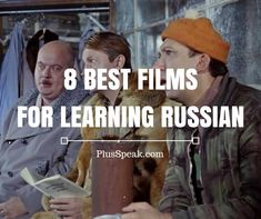 59212 This is a collection of 8 the best films for learning the Russian language. Each of these movies is very famous and interesting, and they have great soundtracks. These actors are legends of Russian / Soviet film industry, and their pronunciation of Russian words will not make you confused about what they are talking about. If your level of Russian is not high yet, read detailed descriptions below in order to understand what these films are about. I don't …