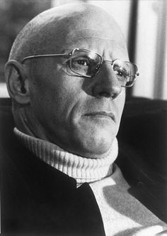 "Michel Foucault... For taking up some serious issues and giving us ""Discipline and Punishment""."
