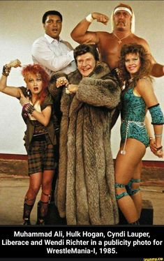 Muhammad Ali, Hulk Hogan, Cyndi Lauper, Liberace and Wendi Richter in a publicity photo for WrestleMania I. Photo by Jim Marchese. Wrestling Superstars, Wrestling Wwe, Wrestling Stars, Hulk Hogan, Muhammad Ali, Mr T, Cyndi Lauper, Professional Wrestling, Facon