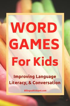 English word games for kids: 10 English Word Games for Kids – Improving Language, Literacy, & Conversation #wordgames
