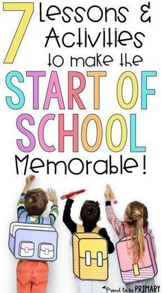 These 7 lessons and activities to make the start of school memorable for kids are the perfect way to welcome a new class of students! Use these during back to school time and during the first week. Gift ideas, classroom management tips, and ways to build community are included! #communitymanagerideas
