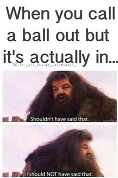 volleyball and Harry Potter! -hahahahahaha this made me laugh really loudly for a looooong time.volleyball and Harry Potter! -hahahahahaha this made me laugh really loudly for a looooong time. Really Funny Memes, Stupid Funny Memes, Funny Relatable Memes, Haha Funny, Funny Crush Memes, Funny Stuff, Volleyball Jokes, Soccer Memes, Volleyball Players